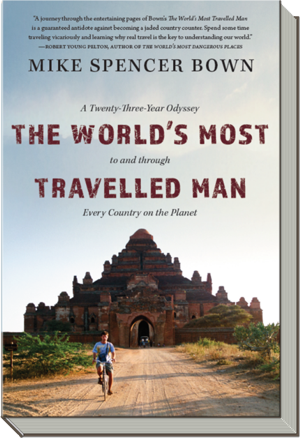 The Worlds Most Travelled Man Book - Mike Spencer Bown